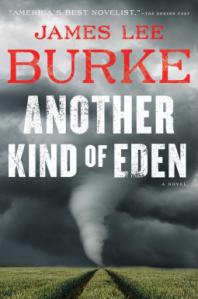 Image of a cover of a novel: James Lee Burke Another Kind of Eden